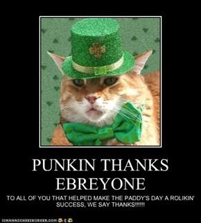 PUNKIN THANKS EBREYONE