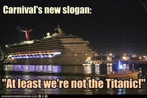 Carnival's new slogan: