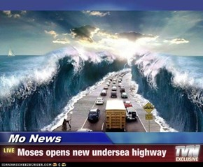 Mo News - Moses opens new undersea highway