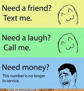 Need a friend what friend?