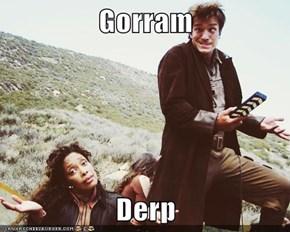 Gorram  Derp