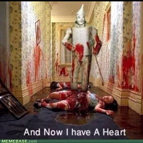 Tin Man, No!