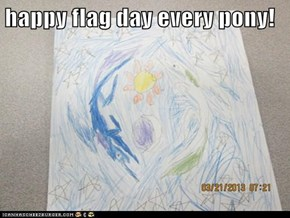 happy flag day every pony!