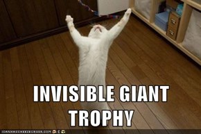 INVISIBLE GIANT TROPHY