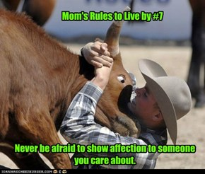 Mom's Rules to Live by #7