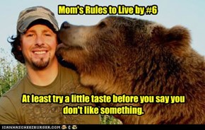 Mom's Rules to Live by #6