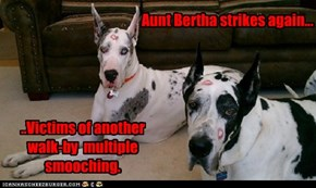Aunt Bertha strikes again...