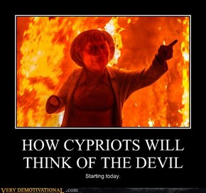 HOW CYPRIOTS WILL THINK OF THE DEVIL