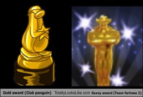 Gold award (Club penguin) Totally Looks Like Saxxy award (Team fortress 2)