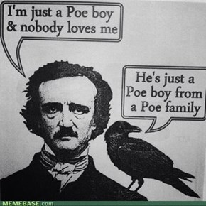 Easy Come, Easy Poe