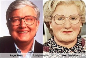 Roger Ebert Totally Looks Like Mrs. Doubtfire