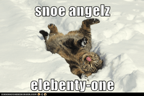 snoe angelz  elebenty-one