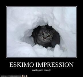 ESKIMO IMPRESSION