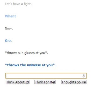 Cleverbot likes ending fights quickly
