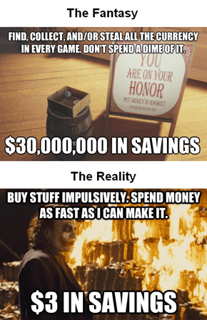 Why Do You Hold Onto All This Money in Video Games?