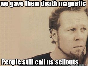 Misunderstood James Hetfield