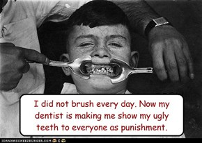 Back When Dentists Were Mean