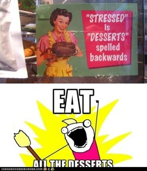 All your dessert....are belong to us!!