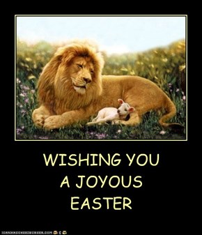 WISHING YOU A JOYOUS EASTER