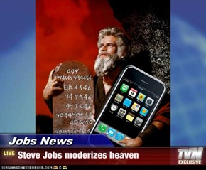Jobs News - Steve Jobs moderizes heaven