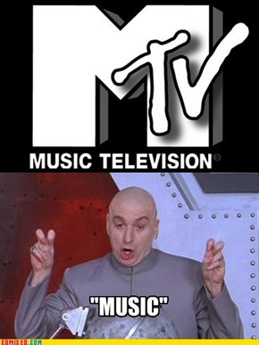 """MTV"""
