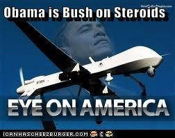 Obama is Bush on Steroids