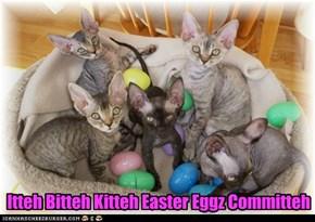 Itteh Bitteh Kitteh Easter Eggz Committeh
