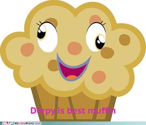 Derpy is best muffin