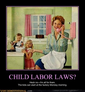 CHILD LABOR LAWS?
