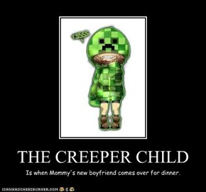 THE CREEPER CHILD