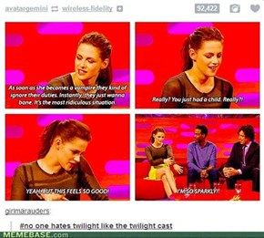 Yep. Even The Cast Hates Twilight