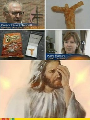 Classic: Cheesus Fried for Our Hunger