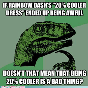 "I don't think I want to be ""cooler"" anymore..."