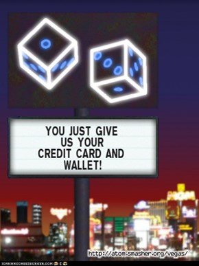 But my wallet and credit card will stay in Vegas!