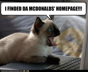 I FINDED DA MCDONALDS' HOMEPAGE!!!