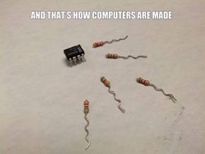 Computers are Just Like Us!