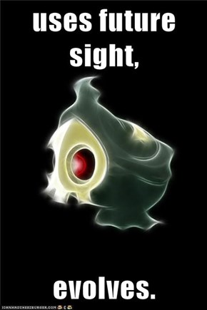 uses future sight,   evolves.
