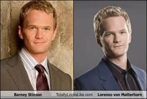 Barney Stinson Totally Looks Like Lorenzo von Matterhorn