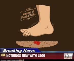 Breaking News - NOTHINGS NEW WITH LEGO