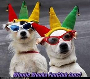 Winnie Wonka FanClub fans!