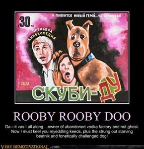 In Soviet Russia Scooby Still Runs From Monsters