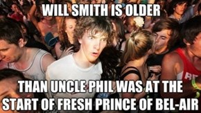 Am I Older Than Will Smith Was?!