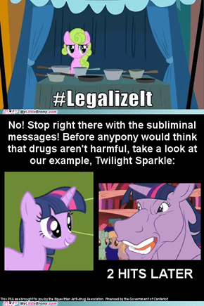 Ponies, don't do drugs!