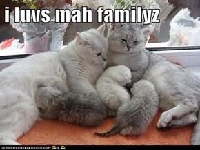 i luvs mah familyz