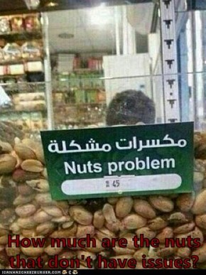 How much are the nuts that don't have issues?