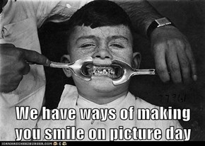 We have ways of making you smile on picture day