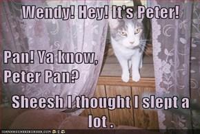 Wendy! Hey!