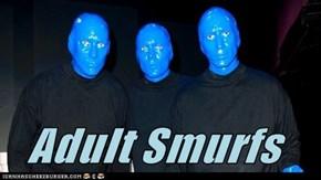 Adult Smurfs
