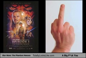 Star Wars: The Phantom Menace Totally Looks Like A Big F*ck You