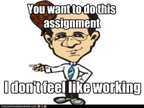 You want to do this assignment